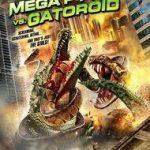 Mega Python vs. Gatoroid (Film)