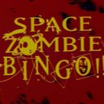 Space zombie bingo (Film)