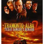 Dal tramonto all'alba 2 – Texas, sangue e denaro (Film)