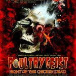 Poultrygeist: Night of the Chicken Dead (Film)