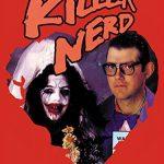 Bride of the killer nerd (Film)