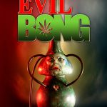 Evil bong (Film)