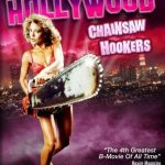 Hollywood Chainsaw Hookers (English review)