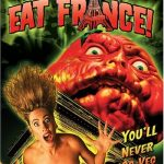 Killer Tomatoes Eat France ! (Film)