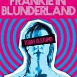 Frankie in Blunderland (Film)