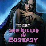 She killed in extasy (Film)