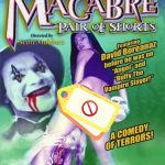 The macabre pair of shorts (Film)