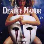 Deadly Manor (Film)