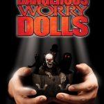 Dangerous worry dolls (Film)