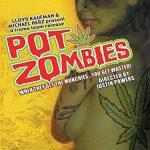 Pot zombies (Film)