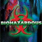 Biohazardous (Film)