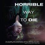 A horrible way to die  (Film)