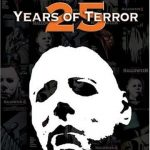 Halloween : 25 years of terror (Documentario)