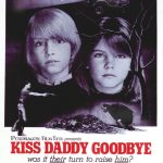 Kiss Daddy Goodbye (Film)