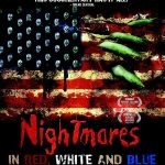 Nightmare in Red, White and Blue : The evolution of the american horror (Documentario)
