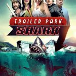 Trailer park shark (Film)