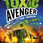 The Toxic Avenger : The musical (Musikhorror)