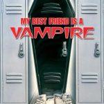My best friend is a vampire (Film)