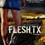 Flesh, Tx (Film)