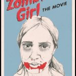Zombie girl : The movie (Documentario)