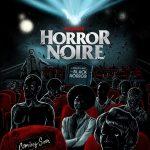 Horror noire : A history of black horror (Documentario)