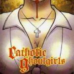Catholic ghoulgirls (Film)