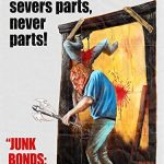 Junk bonds : The return of Junkbucket (Film)