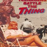 Teenagers battle the thing (Film)