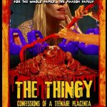 The Thingy: Confessions of a Teenage Placenta (Film)