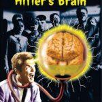 They saved Hitler's brain (Film)