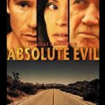 Absolute Evil-Final exit (Film)