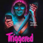 Triggered (Film)