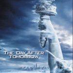 The day after tomorrow – L' alba del giorno dopo (Film)
