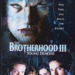 The Brotherhood 3 : Young Démons (Film)