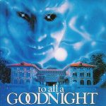 To all Goodnight (Film)
