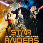 Star Raiders : The adventures of Saber Raine (Film)