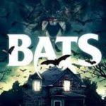 Bats : The Awakening (Film)