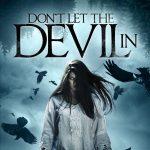 Don't let the devil in (Film)