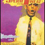 Salt, saliva, sperm and Sweat (Film)