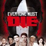 Everyone must die! (Film)