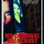 Ms. Cannibal Holocaust (Film)