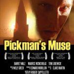 Pickman's Muse (Film)