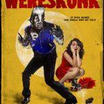 I was a teenage wereskunk (Film)