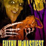Filthy McNastiest : Apocalypse Fuc* (Film)