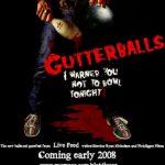 Gutterballs (Film)